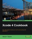 Xcode 4 Cookbook - Free eBook Share | IT Books Free Share | Scoop.it