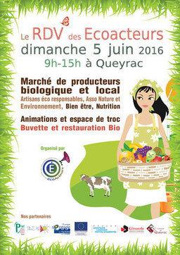 AGRI-ENVIRONNEMENT > Le Rendez-vous des EcoActeurs se tiendra le 05 juin 2016 à Queyrac! | Revue de presse Pays Médoc | Scoop.it