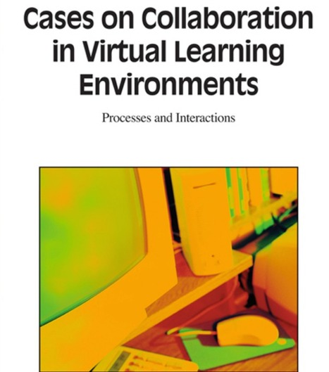 Cases and Collaboration in VLE - Processes and Interactions | ART TECHNOLOGY CREATIVE EDUCATION | Scoop.it
