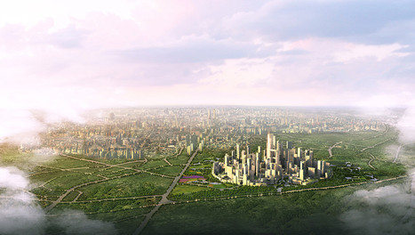 In China, New Sustainable Cities Are Rising From Nothing | Top CAD Experts updates | Scoop.it