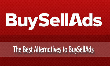 Top 5 Alternatives to BuySellAds to Make Money Via Banner Advertising | DICC Blog News and Updates | Scoop.it