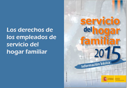 Empleadxs del servicio de hogar familiar. Guía 2015 | Zamora Formación | Scoop.it