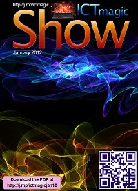 ICTmagic Show Magazine - Jan 2012 | omnia mea mecum fero | Scoop.it