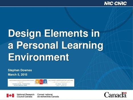 Design Elements in a Personal Learning Environment ~ Stephen's Web | APRENDIZAJE | Scoop.it