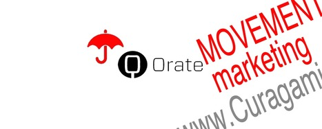 Movement Marketing with Orate.me - via @Curagami | Curation Revolution | Scoop.it