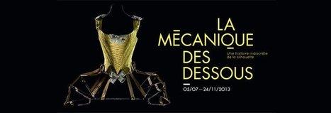 La mécanique des dessous, une histoire indiscrète de la silhouette - Les Arts Décoratifs - Site officiel | Textile Horizons | Scoop.it