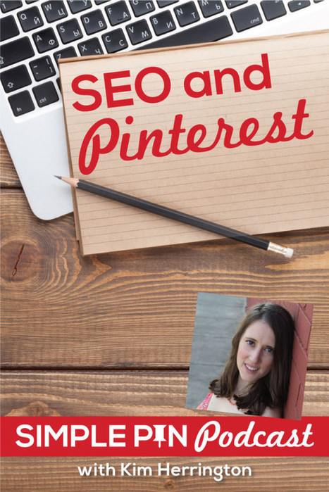 How to use SEO tactics on Pinterest | Pinterest | Scoop.it