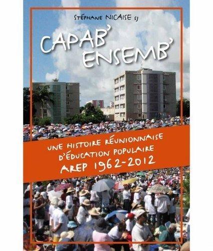 Un ouvrage sur 50 ans d'éducation populaire à La Réunion pour un ...   Ressources de la formation   Scoop.it