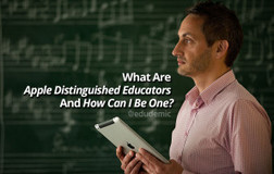 What Are Apple Distinguished Educators And How Can I Be One? | Tablet opetuksessa | Scoop.it