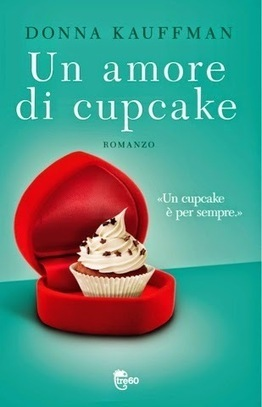 Stories: Un amore di cupcake - Donna Kauffman | Books | Scoop.it