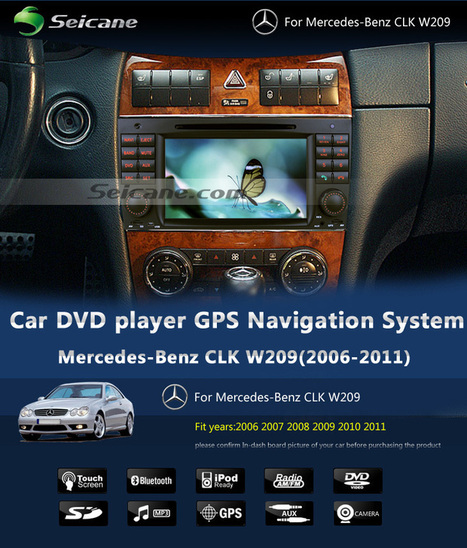 7 inch Car DVD player for Mercedes-Benz CLK W209 with gps radio tv bluetooth | car dvd gps | Scoop.it