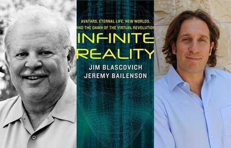 Infinite Realities Authors Q&A   Virtual Reality Could Mean Immortality Or Addiction     Digital Delights - Avatars, Virtual Worlds, Gamification   Scoop.it