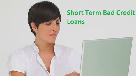 Short Term Bad Credit Loans - Easily Financial Supporting For Poor Credit Score People | Payday Loans West Virginia | Scoop.it