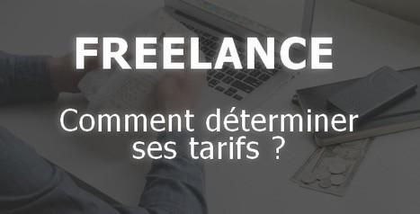 Freelance, comment déterminer ses tarifs ? | social | Scoop.it