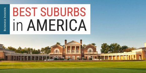 RANKED: The 50 best suburbs in America | Real Estate | Scoop.it