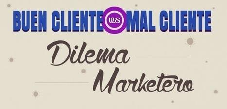 Dilema en Marketing Digital: Cómo Ubicar a un Buen o Mal Cliente | Seo, Social Media Marketing | Scoop.it