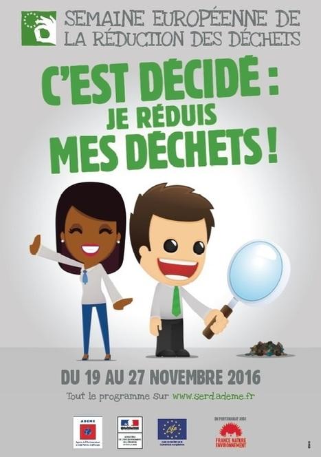 [Du 19 au 27 novembre 2016] Semaine Européenne de la Réduction des Déchets (outils,fiches,jeux) | Ressources & Médiation | Scoop.it