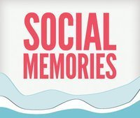 Social Memories | Trucs et astuces du net | Scoop.it