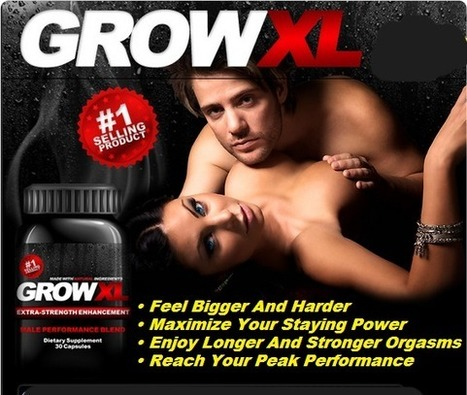 Grow XL Male Enhancement Reviews - Grow your Size and Stay On All Night! | Grow Xl Male Enhancement Superb Formula Grow your Size | Scoop.it