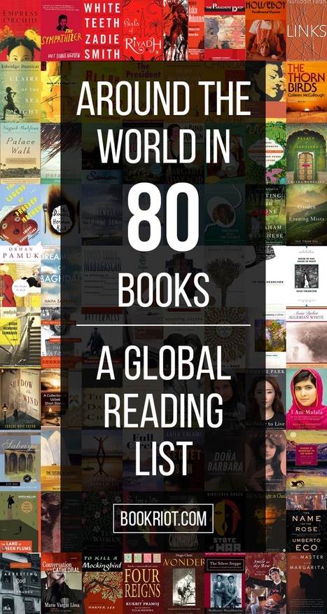 Around the World in 80 Books: A Global Reading List | Library world, new trends, technologies | Scoop.it