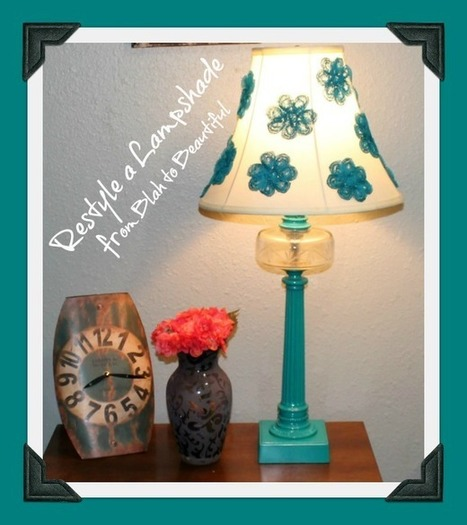 Restyle a Lampshade from Blah to Beautiful - My Personal Accent | Do It Yourself | Scoop.it