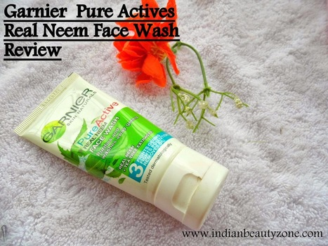 Garnier Pure Active Real Neem Face wash Review | Indian Beauty Zone | Indian Beauty Zone | Scoop.it