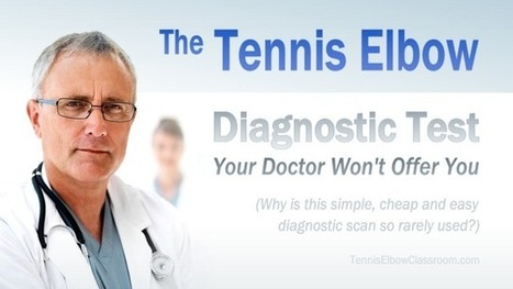 The Sonogram: A Tennis Elbow Diagnostic Test Your Doctor Won't Give You   About Tennis Elbow   Scoop.it