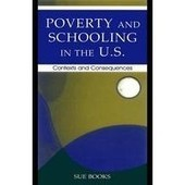 Poverty and Schooling in the U.S | The Effects of Poverty on Education | Scoop.it