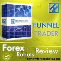 Funnel Trader   Forex Robots   Scoop.it