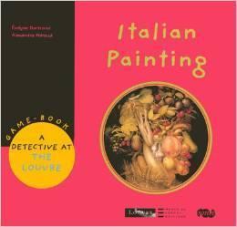 Italian Painting : A detective at the Louvre | Littérature et documentaires jeunesse | Scoop.it