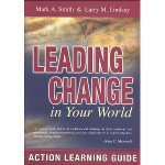 Download Leading Change in Your World: Action Learning Guide ebook Leading Change in Your World: Action Learning Guide book download | Art of Hosting | Scoop.it