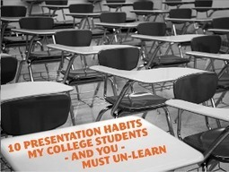 10 Presentation Habits My College Students – And You – Must UN-Learn | Marketing Education | Scoop.it