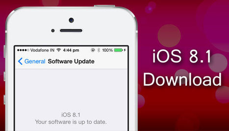 iOS 8.1 Download for iPhone, iPad, and iPod Touch | Latest Tech & iOS Gadgets Updates | Scoop.it
