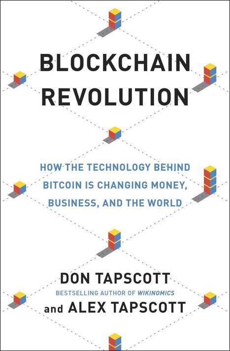 Blockchain Revolution | Peer2Politics | Scoop.it