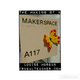 Louise Morgan: The Making of a Makerspace - Part 1 | iPads, MakerEd and More  in Education | Scoop.it