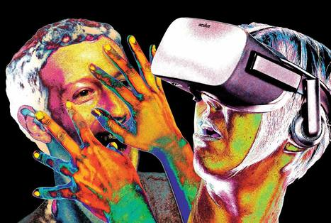 Welcome to Zuckerworld: Facebook's really big plans for virtual reality | Multimedia Journalism | Scoop.it