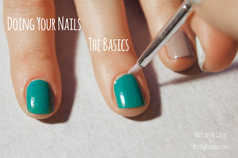 Doing Your Nails: The Basics | Pretty Prudent - Prudent Baby | meganr8 | Scoop.it