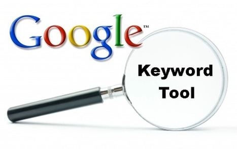 It's official – Google keyword tool out, keyword planner in | Content Creation, Curation, Management | Scoop.it