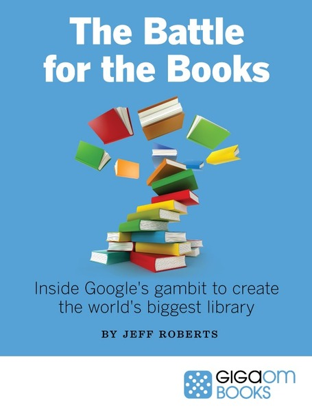 Lawyers & Librarians: Google's Battle for the Books, by @jeffjohnroberts | The Information Professional | Scoop.it