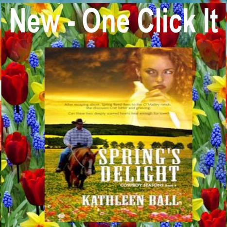 Release Day For Spring's Delight of the Bestselling Series Cowboy Seasons By Kathleen Ball | Writing, Romance, Westerns | Scoop.it