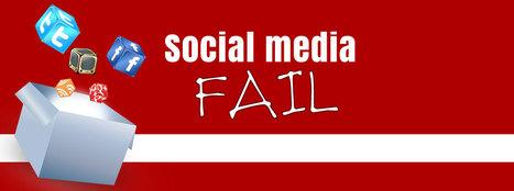 I social media fail: le peggiori cose che puoi fare nei social | Social media fail | Scoop.it