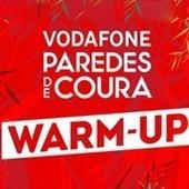 Passatempo: Paredes de Coura Warm-Up   Festivais Verão   Scoop.it