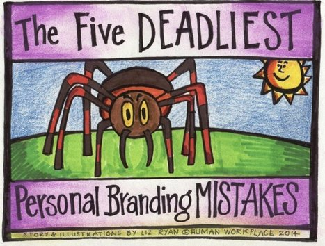 The Five Deadliest Personal Branding Mistakes | Pain Letters(TM) and Human-Voiced Resumes(TM) | Scoop.it