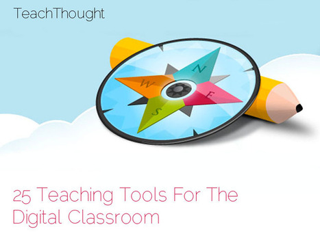 25 Teaching Tools To Organize, Innovate, & Manage Your Classroom | E-Capability | Scoop.it