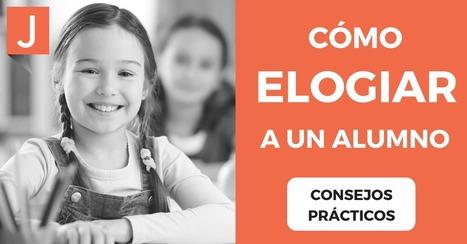 10 Efectivos consejos para dar a un alumno un buen elogio | Recull diari | Scoop.it
