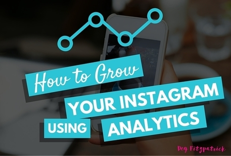How to Use Analytics to Increase Instagram Engagement | digital marketing strategy | Scoop.it