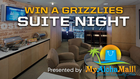 Win A Grizzlies Suite Night: Aloha Mall Accepting Entries Now | Press Release | Scoop.it