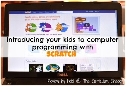 Introducing Your Kids to Computer Programming with Scratch - The Curriculum Choice | Enseigner avec les outils Web 2.0 | Scoop.it