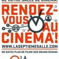 La Septième Salle : Le programme de votre cinéma en mode collaboratif | TICE & FLE | Scoop.it