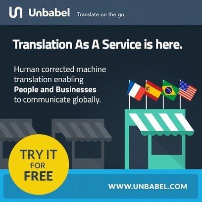 Unbabel: Human Corrected Machine Translation Service | Translation Blog | Arabic language Translation | Scoop.it